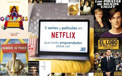 8 Series y Películas en Netflix que todo emprendedor debe ver
